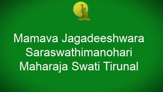 Mamava Jagadeeswara - Saraswathimanohari - Maharaja Swati Tirunal