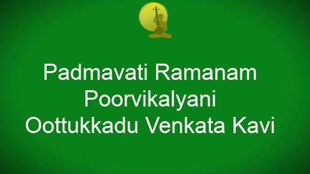 Padmavati Ramanam - Poorvikalyani - O...