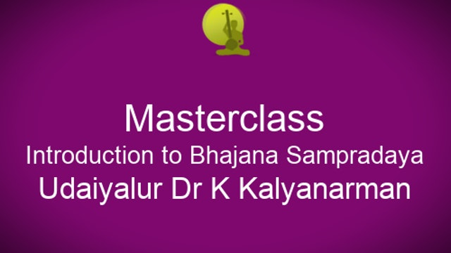 Introduction to Bhajana Marga Sampradaya by Udayalur Dr K Kalyanaraman