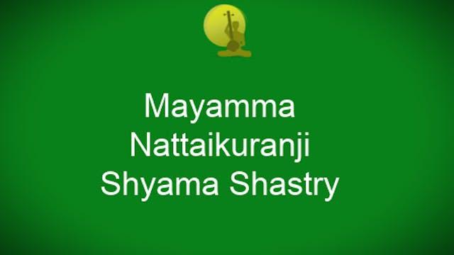 Mayamma-Nattaikuranji-Shyama Shastry