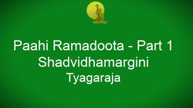 Pahi rama doota – Shadvidhamargini – Tyagaraja - Part 1