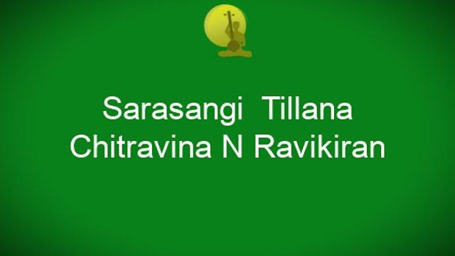 Sarasangi Tillana - Chitravina N Ravikiran