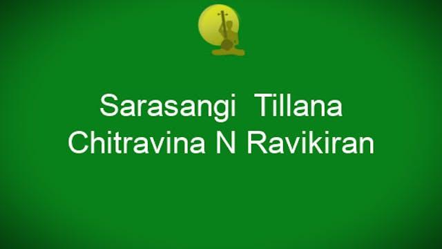Sarasangi Tillana - Chitravina N Ravi...