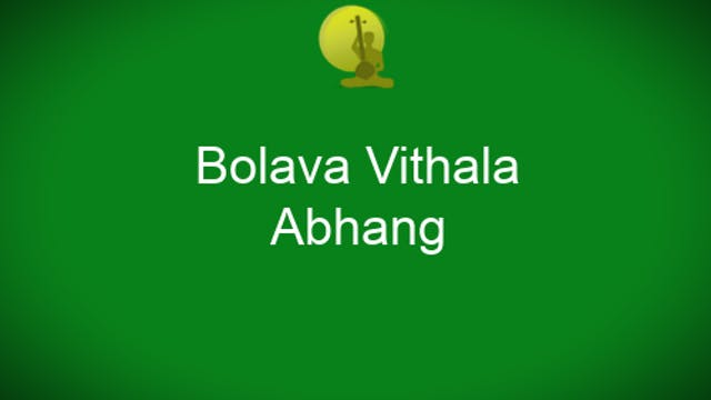 Bolava Vittala - Abhang Taught by Dr ...