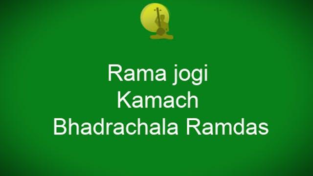 Rama jogi – Kamach – Bhadrachala Ramdas