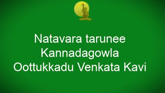 Naṭavara taruṇee – Kannaḍagowḷa – Ādi...