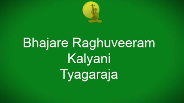 Bhajare raghuveeram – Kalyani – Thyag...