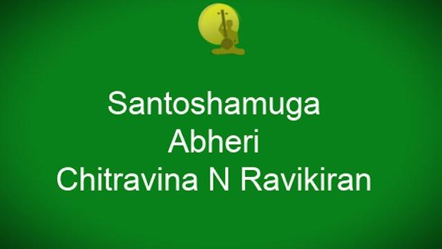 Santoshamuga - Abheri Varnam -Chitravina N Ravikiran