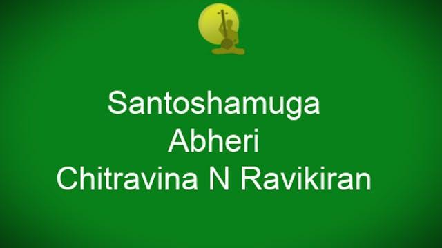 Santoshamuga - Abheri Varnam -Chitrav...