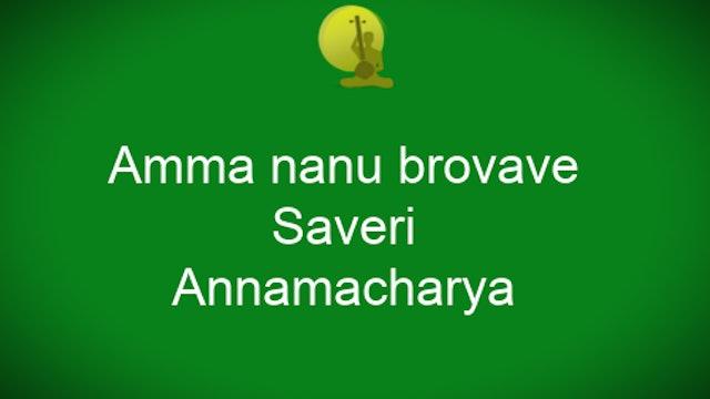 Amma nannu brovave - Saveri - Annamacharya