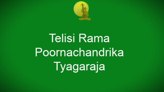 Telisirama – Poornachandrika – Thyaga...