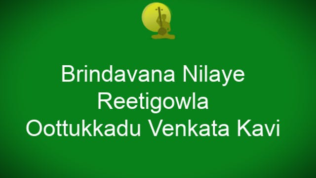 Brndavana nilaye – Reetigowla – Oothu...