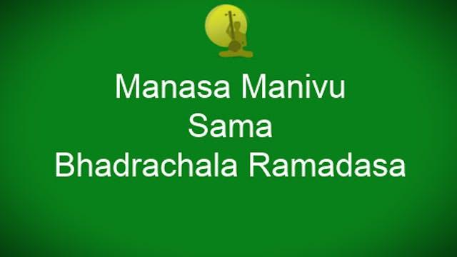 Manasa manivu - Sama - Bhadrachala Ra...