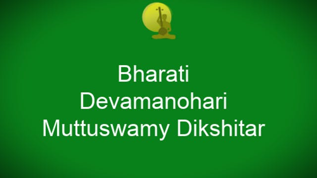 Bharati – Devamanohari – Muthuswamy D...