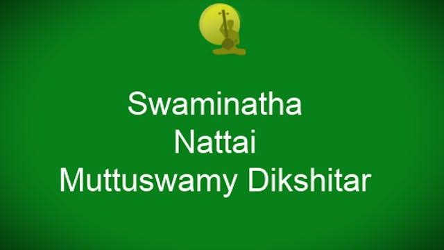 Swaminatha – Nattai – Ādi – Muttuswam...