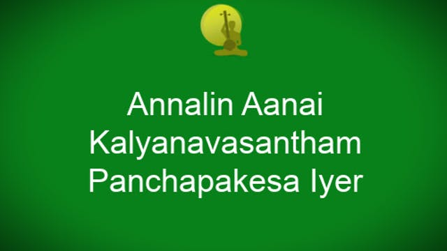 Annalin Aanai- Varnam- Kalyanavasanth...