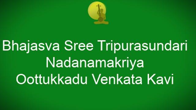 Bhajasva Shree Tripurasundari – Oothukkadu Venkata Kavi