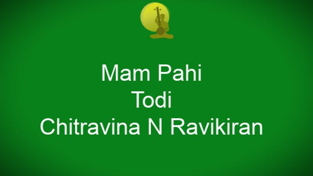 Mampahi - Todi - Chitravina N Ravikiran