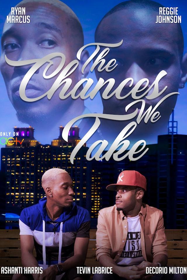 The Chances We Take | A Ryan Marcus Series