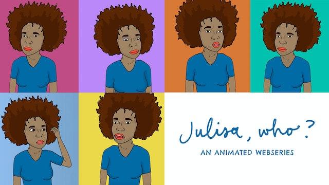 Julisa Who? | Animated Short | 101-106