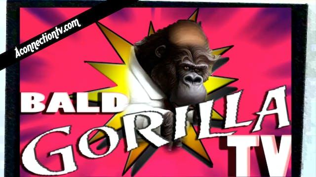 "BaldGorillaTV Classic Episode | ""Toyo..."