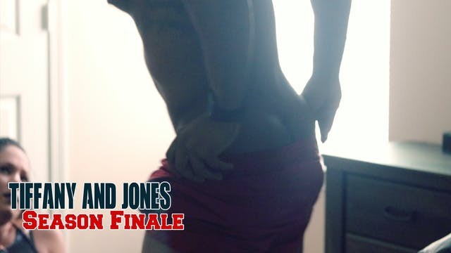 Tiffany and Jones The Season 1 Finale