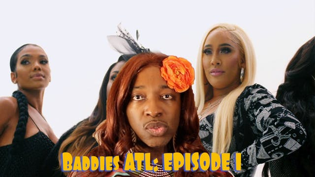 BADDIES ATL | Season 1 | FULL REVIEW E.1