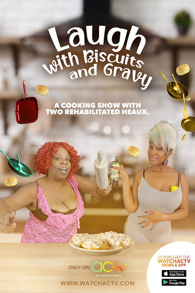 Laugh with Biscuits and Gravy