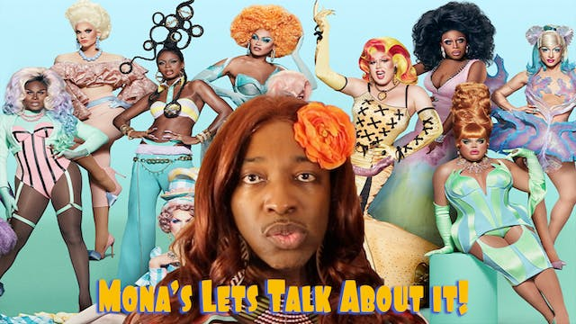 E3. Mona Let's Talk About It | Drag R...