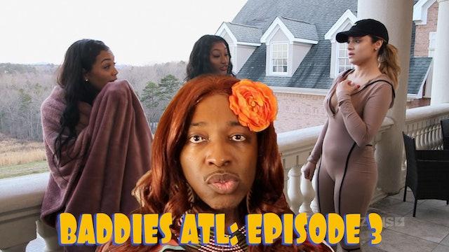 BADDIES ATL | Season 1 | FULL REVIEW E.3