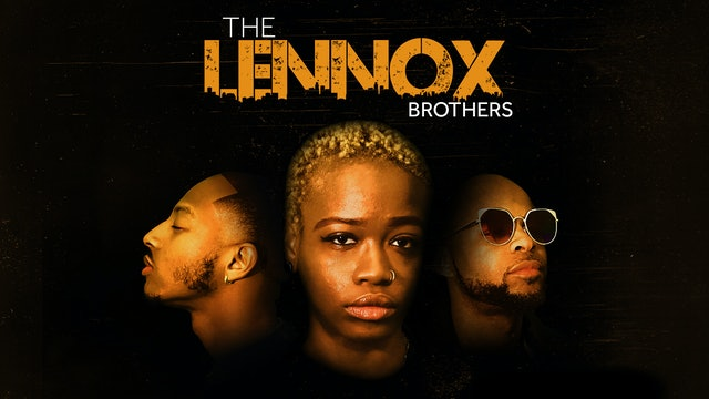 Lennox Brothers Short Film