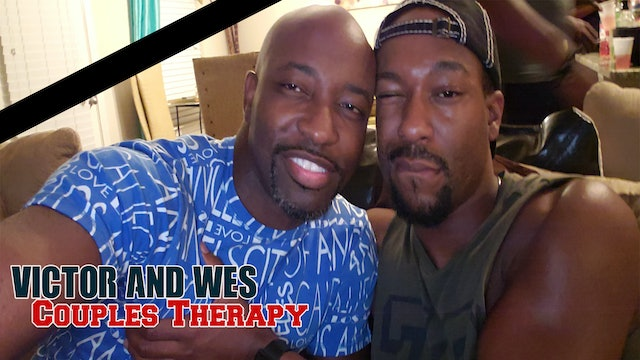 Victor and Wes | Gay Couples Therapy Episode 2