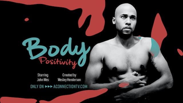Body Positivity | Short Film