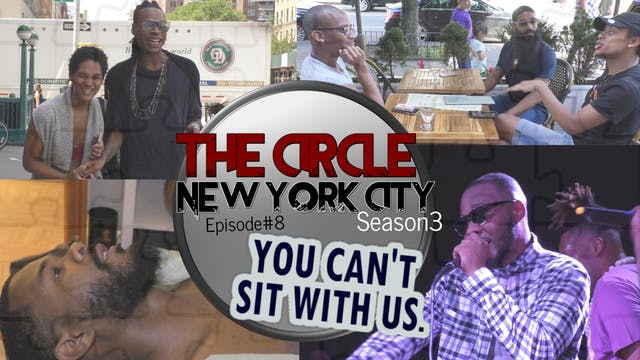 The Circle NYC | Episode 8