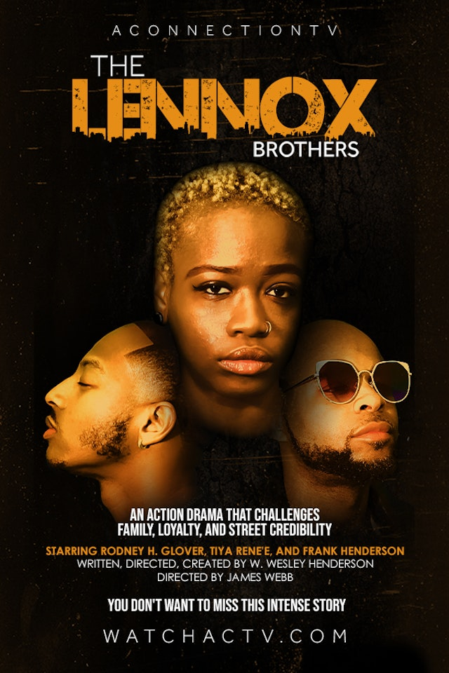 The Lennox Brothers | The Series