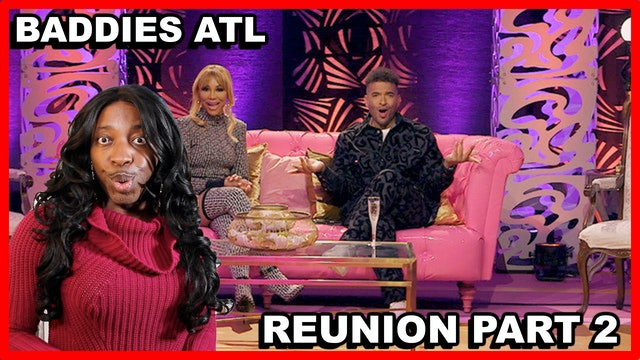 BADDIES ATL   Season 1   REUNION PART 2