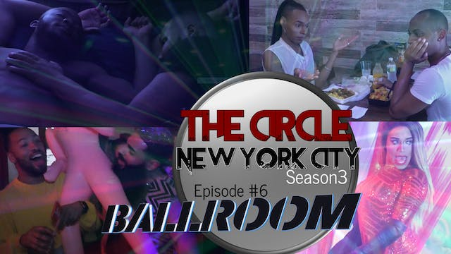 The Circle NYC | Episode 6