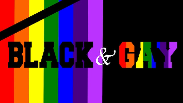 Black & Gay | Series