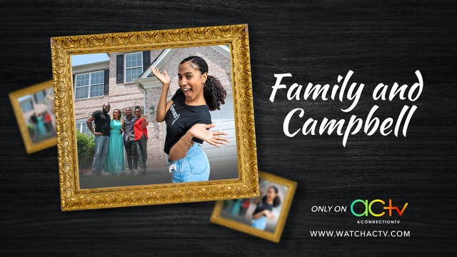 Family and Campbell | Episode 3 | The...