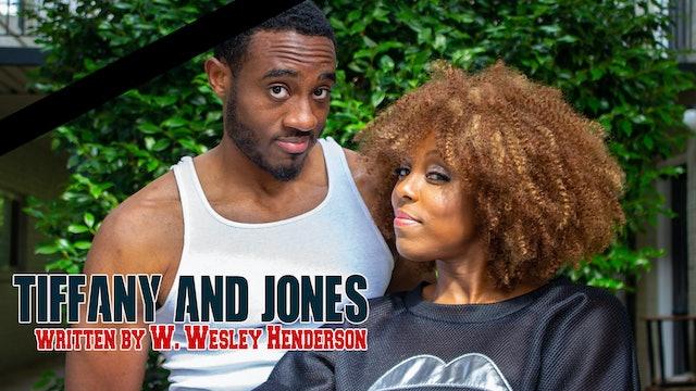 Tiffany and Jones | The Series