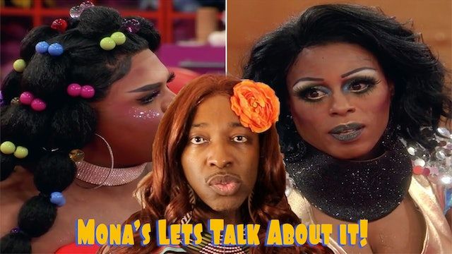 E2. Mona Let's Talk About It | Drag Race Tamisha VS Kandy Muse