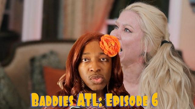 BADDIES ATL | Season 1 | FULL REVIEW E.6