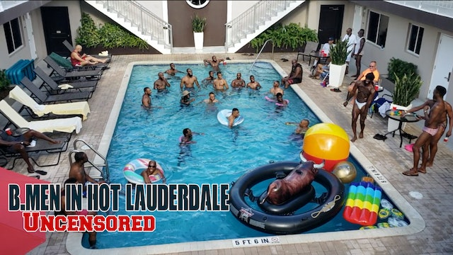 b.Men in Hot Lauderdale | Uncensored