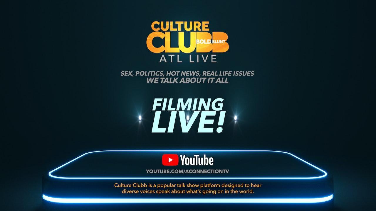 Culture Clubb ATL | Bold & Blunt