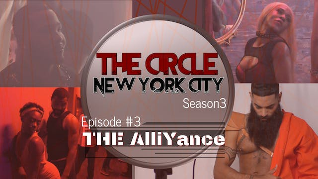 The Circle NYC | Episode 3