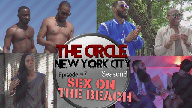 The Circle NYC | Episode 7