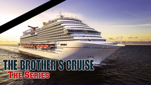 The 2nd Annual Brother's Cruise