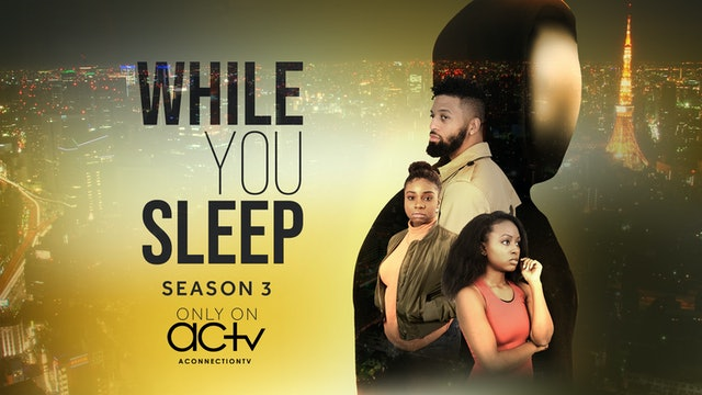While You Sleep | Season 3 | Episode 1
