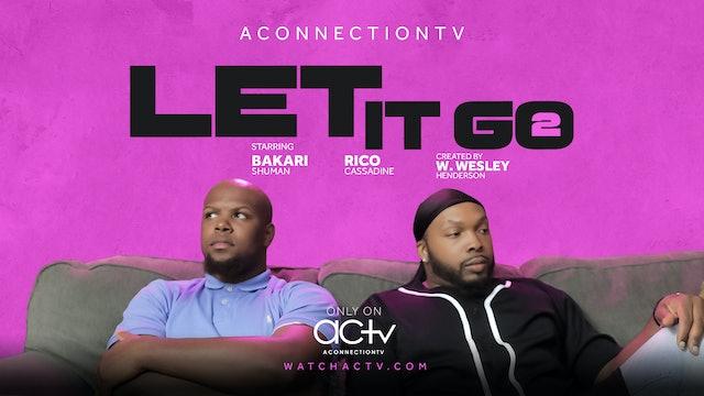 Let it go 2 | Short Film