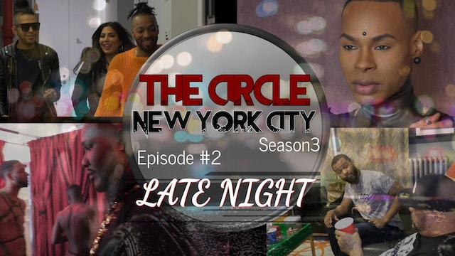 The Circle NYC | Episode 2